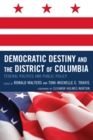 Democratic Destiny and the District of C