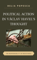 Political Action in Vaclav Havel's Thoug