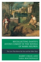 Recollecting Dante's Divine Comedy in th