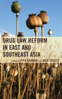 Drug Law Reform in East and Southeast As