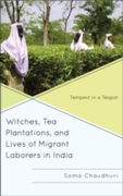 Witches, Tea Plantations, and Lives of M