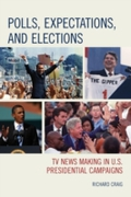 Polls, Expectations, and Elections