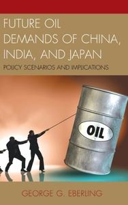 Future Oil Demands of China, India, and