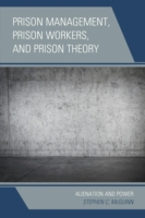 Prison Management, Prison Workers, and P