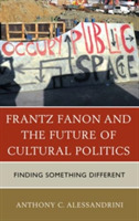 Frantz Fanon and the Future of Cultural
