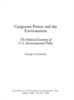 Corporate Power and the Environment