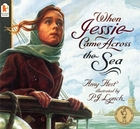 When Jessie Came Across the Sea