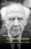 Conversations with Zygmunt Bauman