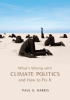 What's Wrong with Climate Politics and H
