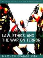 Law, Ethics, and the War on Terror
