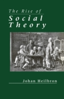 Rise of Social Theory
