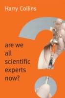 Are We All Scientific Experts Now?