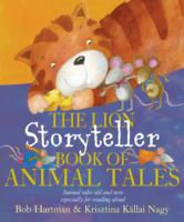 The Lion Storyteller Book of Animal Tale