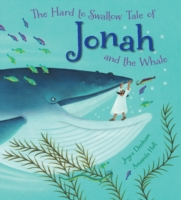 The Hard to Swallow Tale of Jonah and th