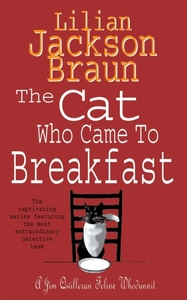 The Cat Who Came to Breakfast (The Cat W