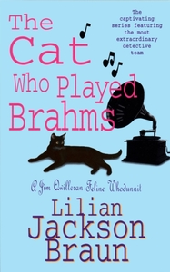 The Cat Who Played Brahms (The Cat Who..