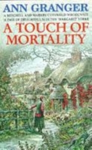 A Touch of Mortality (Mitchell & Markby