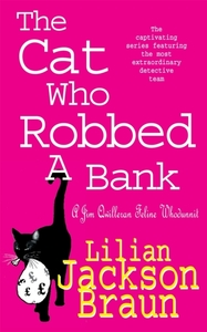 The Cat Who Robbed a Bank (The Cat Who..