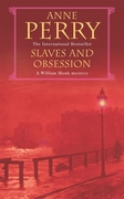 Slaves and Obsession (William Monk Myste