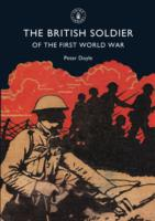 The British Soldier of the First World W