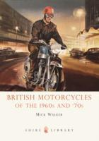 British Motorcycles of the 1960s and '70