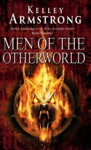 Men Of The Otherworld: Book 1 of the Otherworld Tales Series