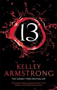 13: Book 13 in the Women of the Otherworld S