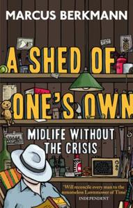 A Shed Of One's Own