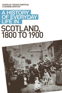 A History of Everyday Life in Scotland,