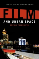 Film and Urban Space: Critical Possibili