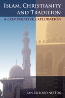 Islam, Christianity and Tradition: A Com
