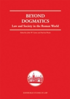 Beyond Dogmatics: Law and Society in the