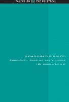 Democratic Piety: Complexity, Conflict a