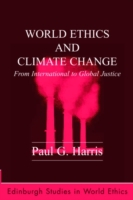 World Ethics and Climate Change: From In