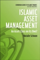 Islamic Asset Management: An Asset Class