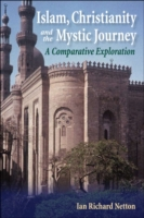 Islam, Christianity and the Mystic Journ