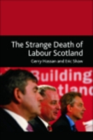 Strange Death of Labour Scotland