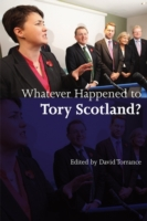Whatever Happened to Tory Scotland?