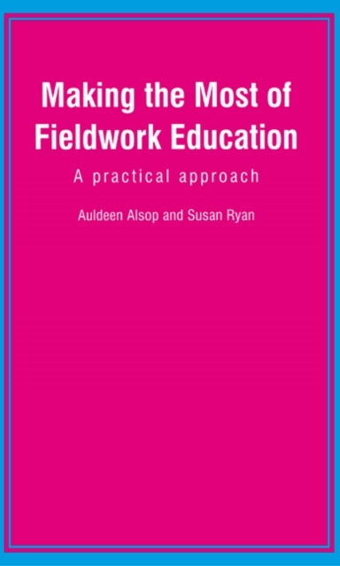Making the Most of Fieldwork Education