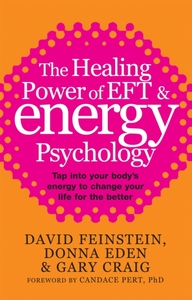 The Healing Power Of EFT and Energy Psyc