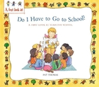 A First Look At: Starting School: Do I H
