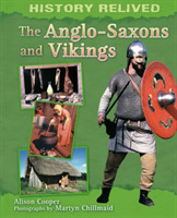 History Relived: The Anglo-Saxons and Vi