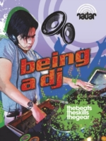 Radar: Top Jobs: Being a DJ