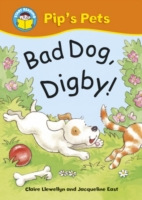Start Reading: Pip's Pets: Bad Dog, Digb