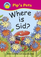 Start Reading: Pip's Pets: Where Is Sid?