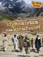 Our World Divided: Afghanistan From War