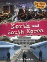 Our World Divided: North and South Korea