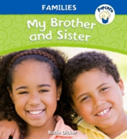 Popcorn: Families: My Brother and Sister
