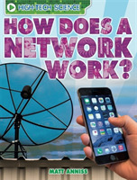 High-Tech Science: How Does a Network Wo