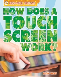 High-Tech Science: How Does a Touch Scre